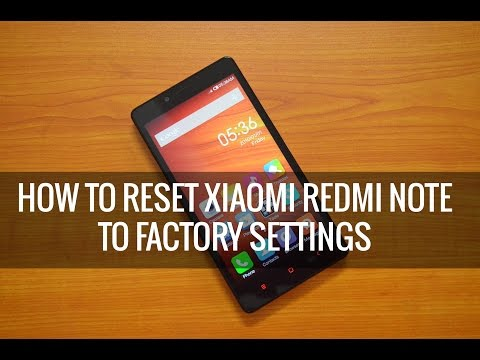 How to Reset Xiaomi Redmi Note to Factory Settings
