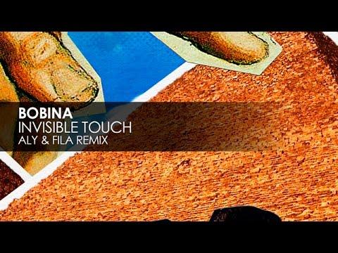 Bobina - Invisible Touch (Aly & Fila Remix)