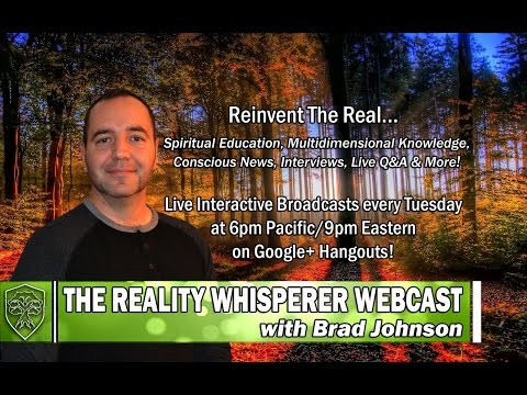 The Reality Whisperer Webcast: Altered States & The Astral Plane