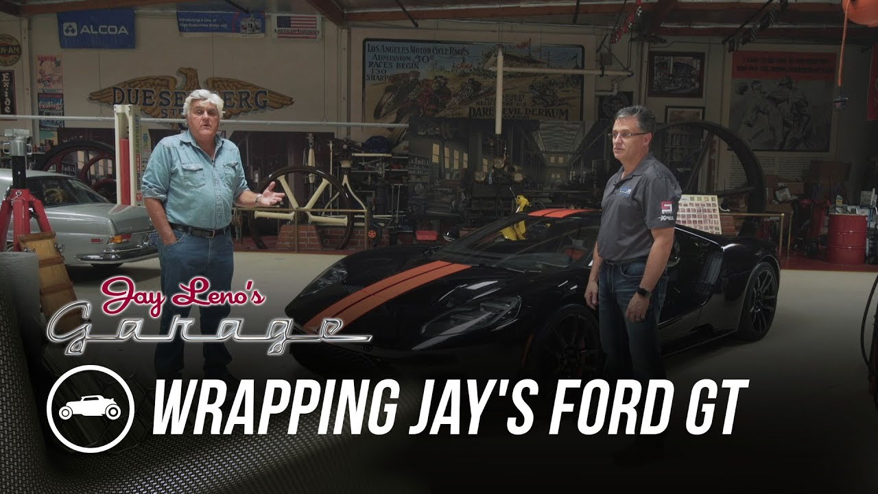 Wrapping Jays  Ford Gt Jay Lenos Garage