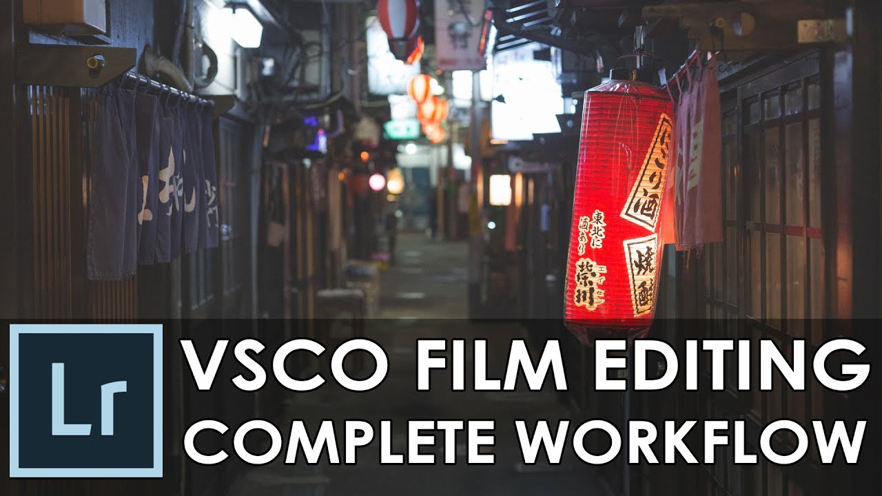 How to create VSCO Film effects / complete editing workflow /w Adobe  Lightroom episode #29