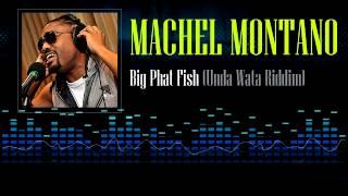 Machel Montano - Big Phat Fish (Unda Wata Riddim)