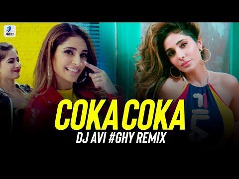 Coka (Remix)   DJ Avi Ghy   Sukh-E Muzical Doctorz   Alankrita Sahai   Haye Ni Tera Coka Coka Remix