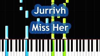 Jurrivh - Miss Her (Piano Love Ballad) Tutorial