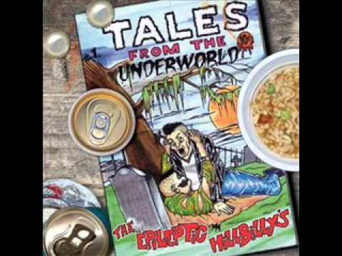 Epileptic Hillbilly's - Underworld