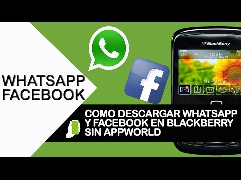 Como Descargar Whatsapp y Facebook En Blackberry Sin Appworld En Menos De 3 Minutos