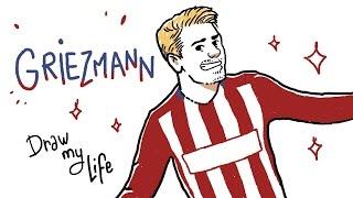 GRIEZMANN - Draw my Life