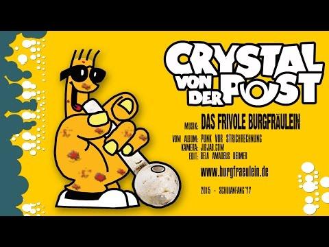 Crystal von der Post (Official Video)