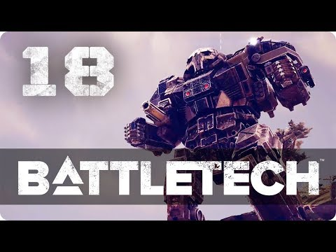 Time to test the Atlas and a new Missile Boat! ★ Battletech 2018 Campaign Playthrough #18
