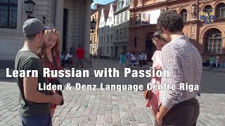 Liden & Denz - Learn Russian in Riga (summer)