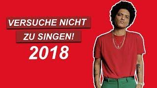 VERSUCHE NICHT ZU SINGEN 2018 (EXTREM SCHWER)   TRY NOT TO SING 2018