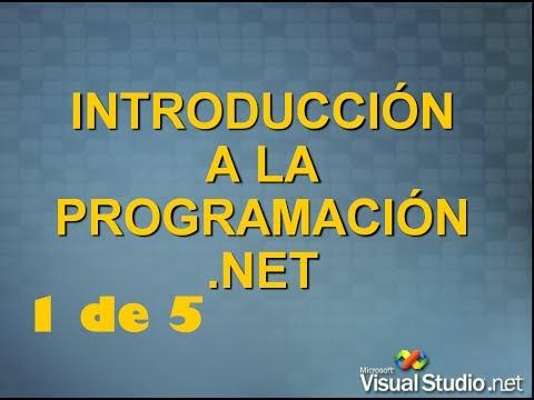 Introduccion a la programacion en .NET desde cero (1 de 5)
