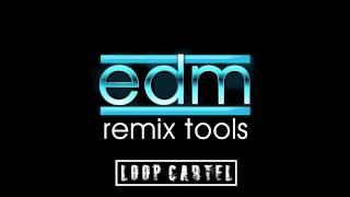 EDM Remix Tools Free EDM Loops And Samples