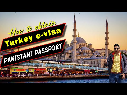 How To Obtain Turkey Evisa On Pakistani Passport?