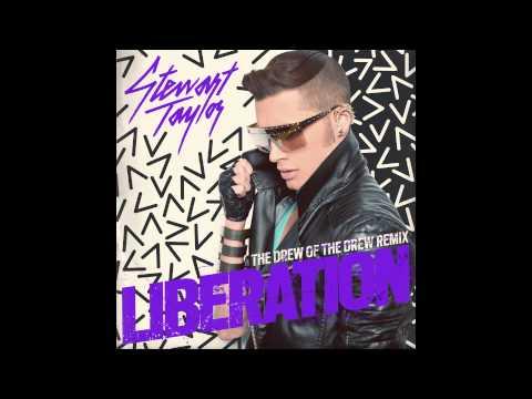 Stewart Taylor - Liberation (Drew Ofthe Drew Remix)