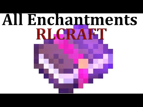 All Enchantments In RLCraft Guide