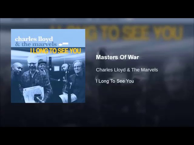 charles-lloyd-masters-of-war-bob-dylan-cover-jazz-covers