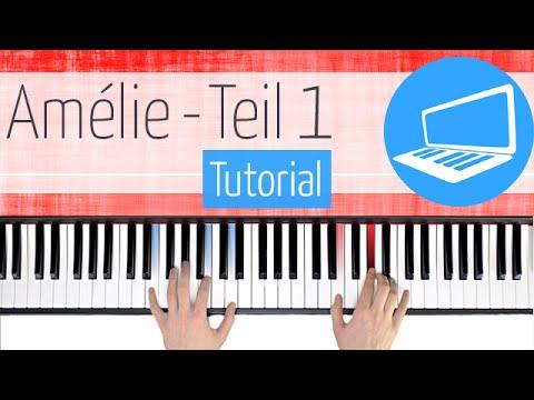 Klavier lernen - Die fabelhafte Welt der Amélie TEIL 1
