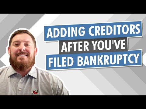 can-i-add-creditors-after-i-file-my-bankruptcy?