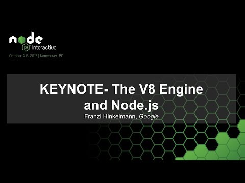 KEYNOTE- The V8 Engine and Node.js