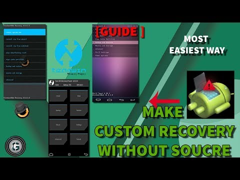 [ GUIDE ] PORT CUSTOM RECOVERY FROM ANOTHER DEVICE ( ANDROID CUSTOM ROM DEVELOPMENT [ PORT] )