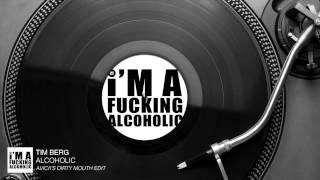 Скачать Tim Berg Alcoholic Avicii S Dirty Mouth Edit Audio Stream
