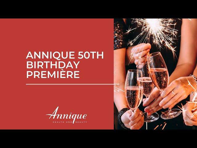 Annique 50th Birthday Premiere 2021