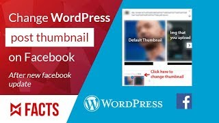 How to change WordPress post Thumbnail image when sharing on Facebook