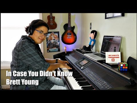 Brett Young- In Case You Didn't Know (Piano Cover) w/Sheet Music