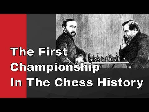 The First Game Of The First Ever World Chess Championship Match