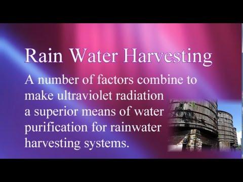 Harvesting Rain Water - Purifying using UV-C Radiation