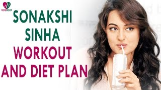 Sonakshi Sinha Workout Routine and Diet Plan - Health Sutra - Best Health Tips