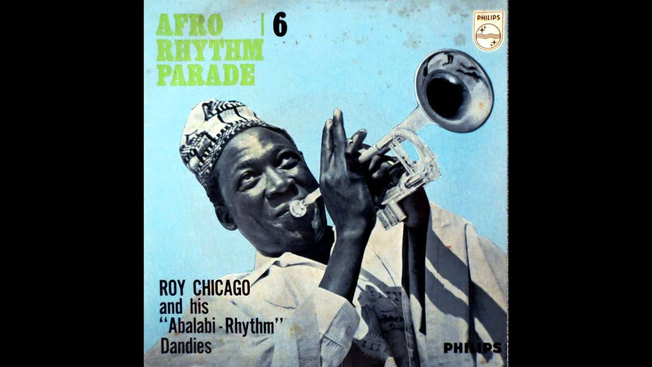 Roy Chicago His Abalabi Rhythm Dandies Olowo Gba 39 Ya Ole Youtube