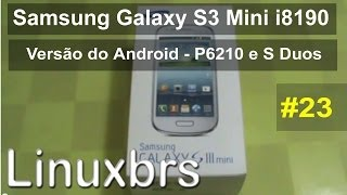 Samsung Galaxy S3 Mini, Tab Plus 7 e S Duos - Review - Versão do Android - PT-BR