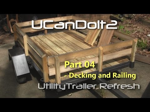 Utility Trailer 04 - Decking and Side Railing
