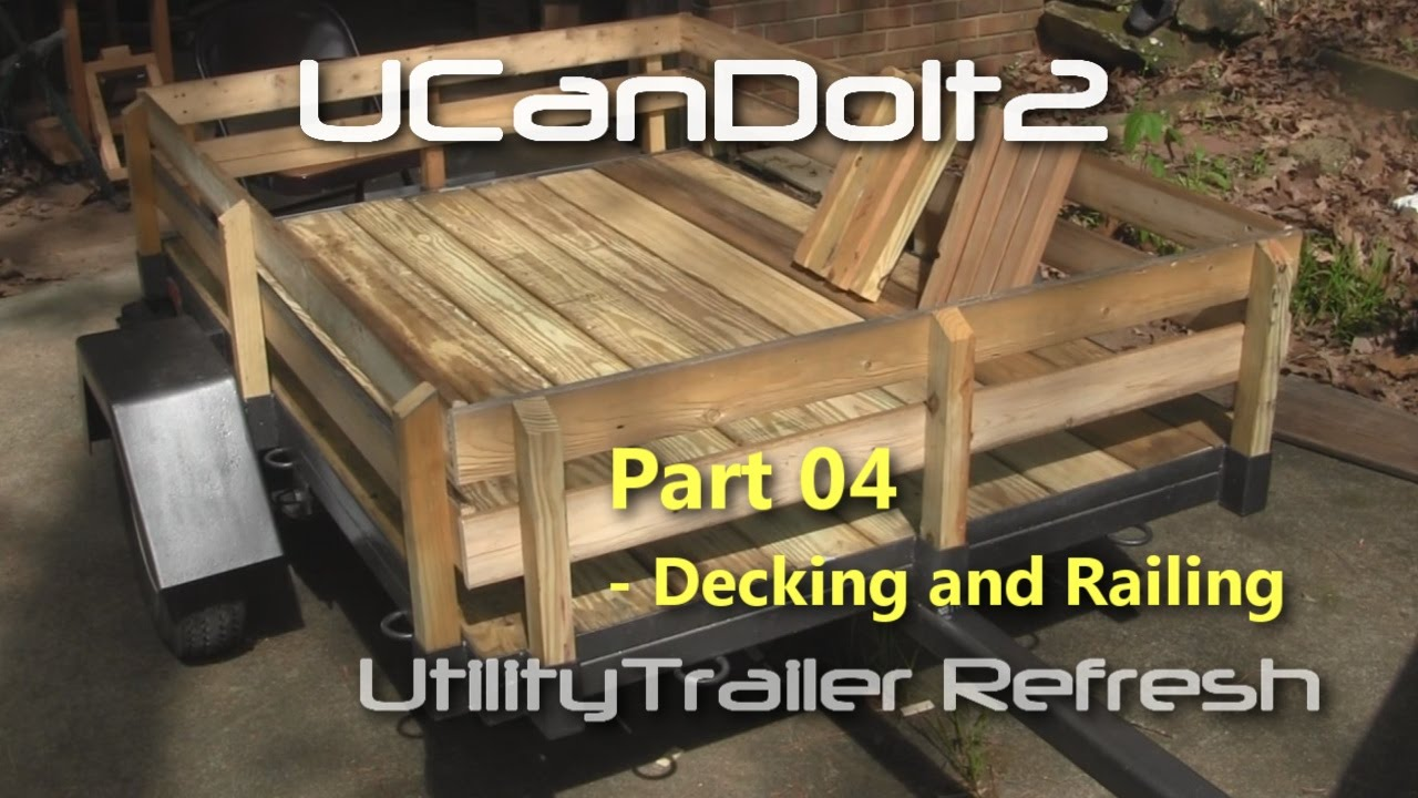 Utility trailer 04 decking and side railing youtube baanklon Images