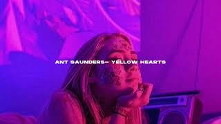 Ant Saunders- Yellow hearts (s l o w e d + r e v e r b)