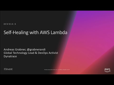 AWS re:Invent 2018: Shift-Left SRE: Self-Healing with AWS Lambda Functions (DEV313-S)