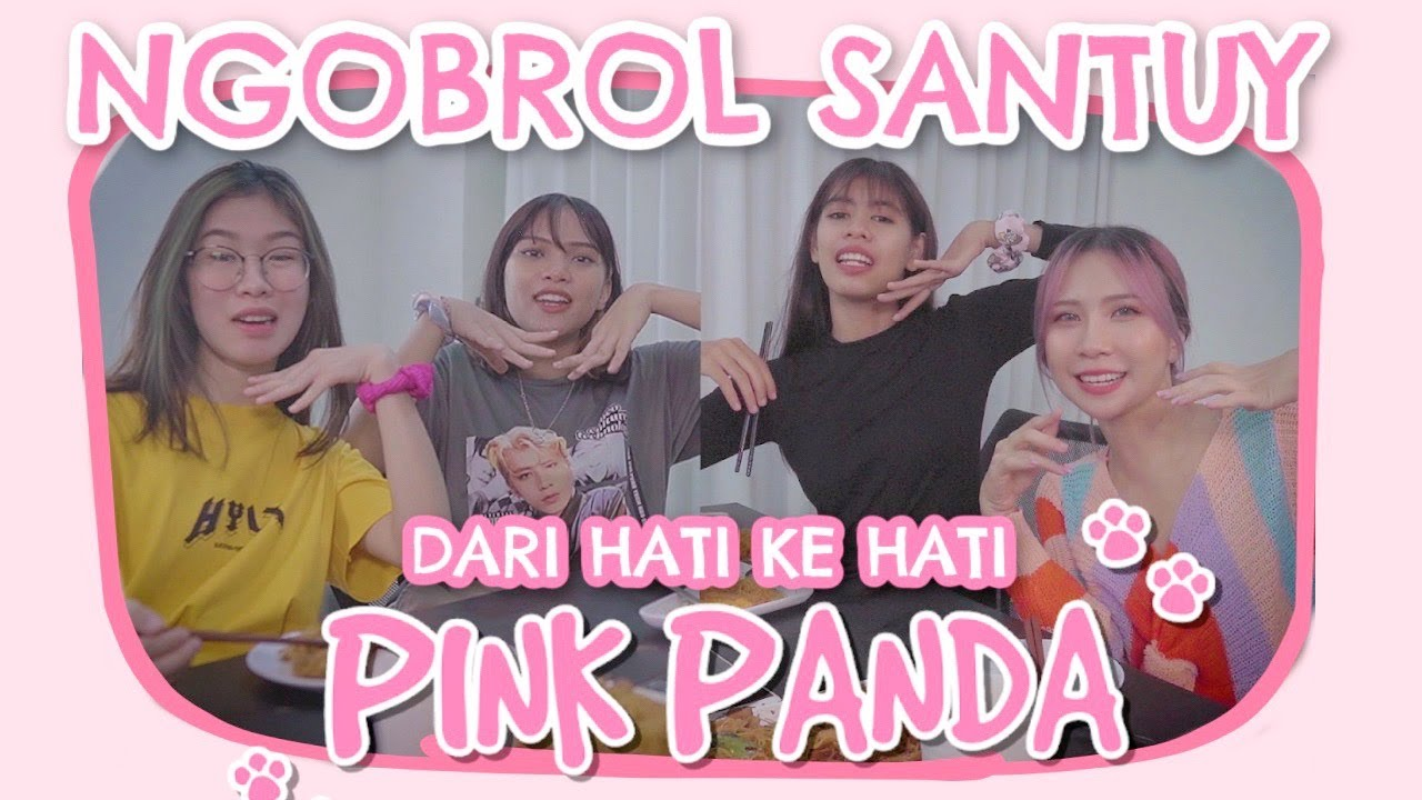 Curcol + makan bareng cewe-cewe Pandaku! feat. Pink Panda