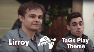 НАВЫЛЕТ: TaGs Play Theme Vs. Lirroy
