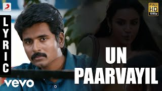 Ethir Neechal Un Paarvayil Tamil Lyric Sivakarthikeyan Anirudh