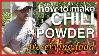 How To Make Chili Powder - Preserving the Harvest