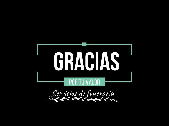 #GraciasXTuValor, profesionales de los servicios funerarios