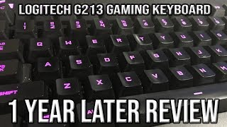 1 Year Later Review | Logitech G213 Prodigy Gaming Keyboard Review