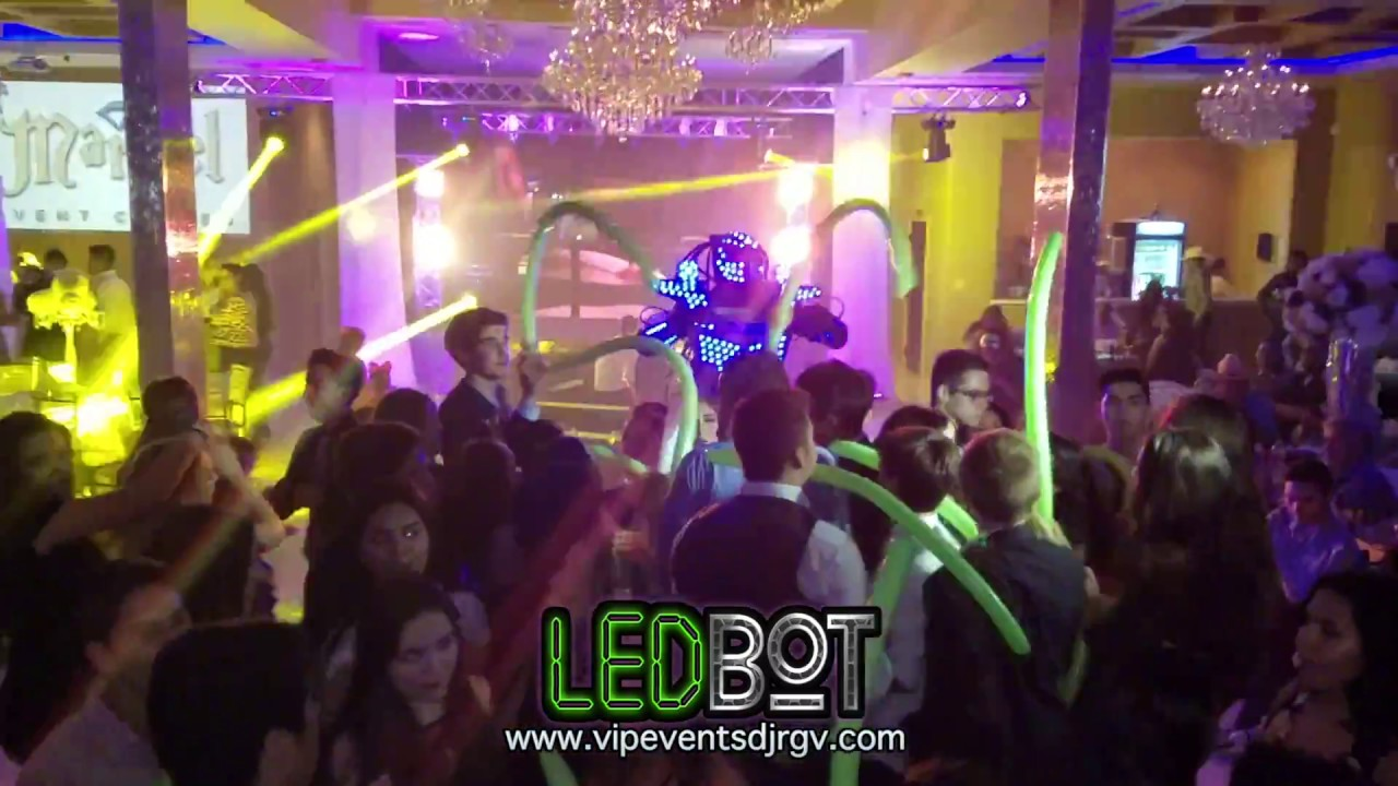 LED BOT SHOW by VIP events DJ @ Marbel event center RGV 2016 Book us ...