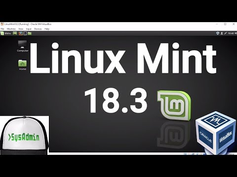"""Linux Mint 18.3 """"Sylvia"""" Installation + Guest Additions + Overview on Oracle VirtualBox [2017]"""