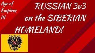 Russian 3v3 on the Siberian Homeland! AoE III