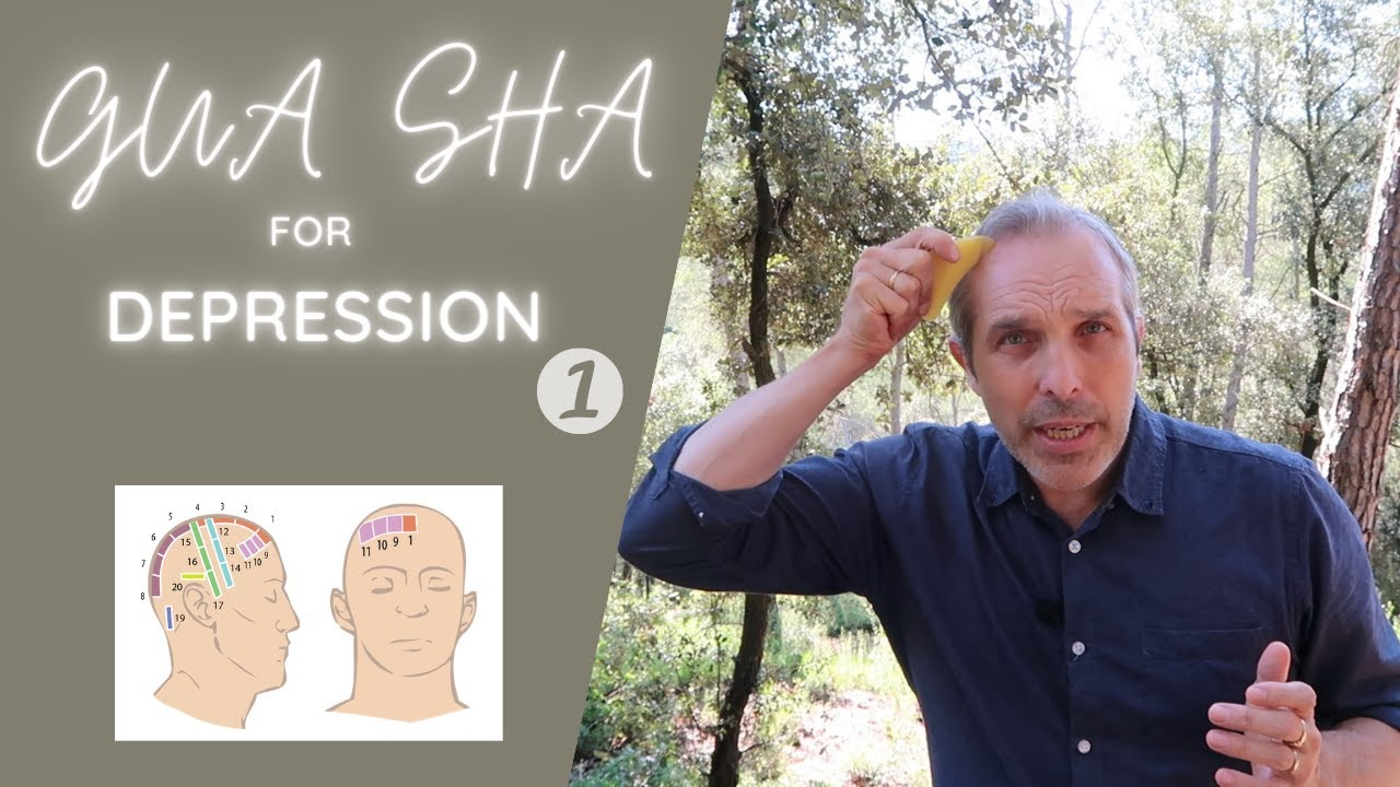 Treat Depression with Holographic Gua sha Part 1