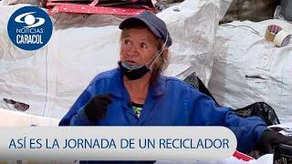 A sol y al agua para no reunir ni un mínimo: así es la jornada de un reciclador | Noticias Caracol