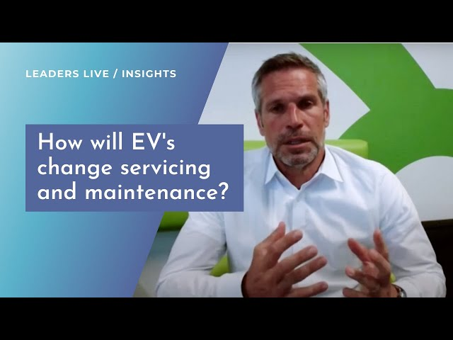 How will EVs change vehicle servicing and maintenance? | Leaders LIVE Insights